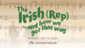 On With the Show, Online: The Irish Rep Adapts and Evolves