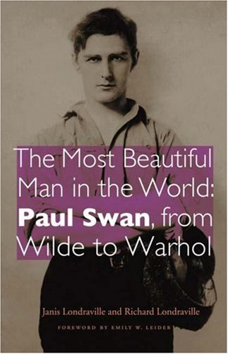 As Artist and Art Object, 'Most Beautiful Man' Paul Swan Garnered Snickers, Swoons